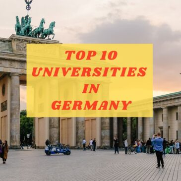 Top 10 Universities For Higher Education In Germany
