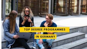 TOP DEGREE PROGRAMMES IN GERMANY